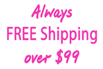 Always Free Shipping over $99